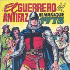 Tebeos: EL GUERRERO DEL ANTIFAZ. ALMANAQUE 1973 (CONSERVA EL PÓSTER), VALENCIANA, 1972. Lote 225619520