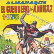 Tebeos: EL GUERRERO DEL ANTIFAZ. ALMANAQUE 1975., VALENCIANA, 1974. Lote 225620950