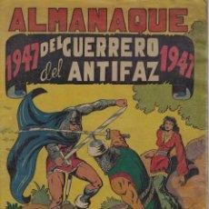 Giornalini: EL GUERRERO DEL ANTIFAZ . ALMANAQUE 1947. ORIGINAL. BUEN ESTADO. Lote 227475190