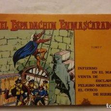 Tebeos: EL ESPADACHIN ENMASCARADO TOMO 7. Lote 227588110