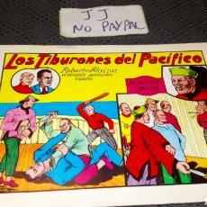 Tebeos: LOS TIBURONES DEL PACÍFICO ROBERTO ALCÁZAR Y PEDRIN 4 AÑO 1981. Lote 227923220