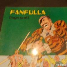 Tebeos: COMIC FANFULLA HUGO PRATT FEBRERO 1983 EDITORIAL VALENCIANA. Lote 229387920