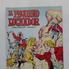 Tebeos: EL PEQUEÑO LUCHADOR Nº 15 LOS DOS HEROES EDI. VALENCIANA. Lote 243362710