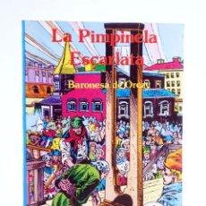 Tebeos: LIBROS GRÁFICOS 7. LA PIMPINELA ESCARLATA (BARONESA DE ORCZY / RUDY FLORESE) EDIPRINT, 1982. OFRT. Lote 236611195