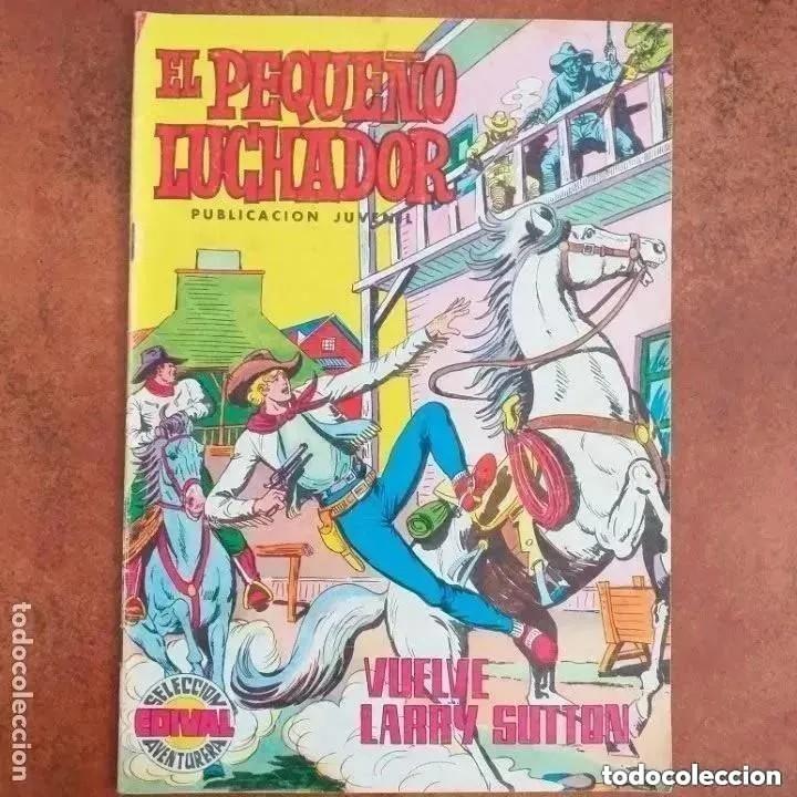 EL PEQUEÑO LUCHADOR - VUELVE LARRY SUTTON. NUM 45 (Tebeos y Comics - Valenciana - Pequeño Luchador)