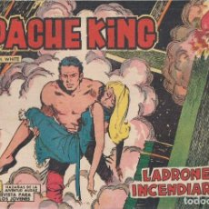 Tebeos: APACHE KING Nº 6: LADRONES E INCENDIARIOS. Lote 233701475