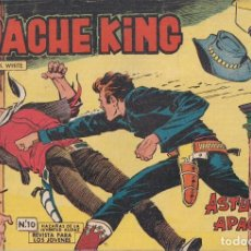 Tebeos: APACHE KING Nº 10: ASTUCIA APACHE. Lote 233846480