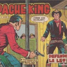 Tebeos: APACHE KING Nº 15: DEFENDIENDO LA LEY. Lote 233847540