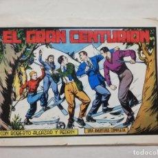 Tebeos: EL GRAN CENTURION CON ROBERTO ALCAZAR Y PEDRIN. Lote 234844090