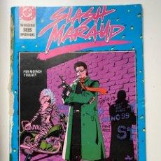 Tebeos: SLASH MARAUD. Nº 1 - POR MOENCH Y GULACY. DC. EDICIONES ZINCO.. Lote 234845565