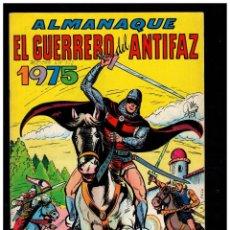 Tebeos: ALMANAQUE EL GUERRERO DEL ANTIFAZ 1975. VALENCIANA.ORIGINAL.MUY BUENO.. Lote 235567790
