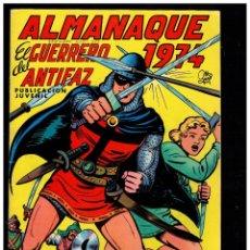 Tebeos: ALMANAQUE EL GUERRERO DEL ANTIFAZ 1974. VALENCIANA.ORIGINAL.MUY BUENO.CON POSTER.. Lote 235568465