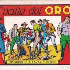 Tebeos: ROBERTO ALCAZAR Y PEDRIN Nº 68: EL VALLE DEL ORO. AÑO 1982. Lote 235727270