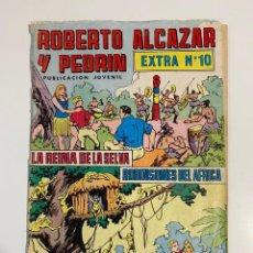 Tebeos: ROBERTO ALCAZAR Y PEDRIN. EXTRA Nº 10 - LA REINA DE LA SELVA. ROBINSONES DEL AFRICA.. Lote 236172325