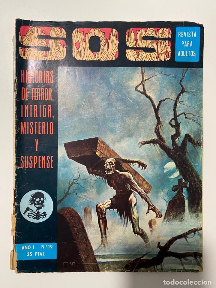 SOS. HISTORIAS DE TERROR, INTRIGA, MISTERIO Y SUSPENSE. AÑO I. Nº 19. EDIVAL. 1975 (Tebeos y Comics - Valenciana - S.O.S)
