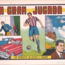 Tebeos: ROBERTO ALCAZAR Y PEDRIN Nº 138: LA GRAN JUGADA. AÑO 1983. Lote 236599995