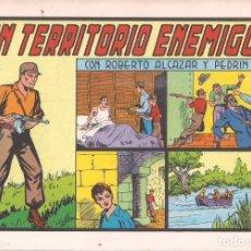 Tebeos: ROBERTO ALCAZAR Y PEDRIN Nº 152: EN TERRITORIO ENEMIGO. AÑO 1984. Lote 236744255