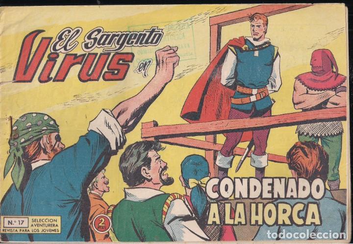 EL SARGENTO VIRUS Nº 17: CONDENADO A LA HORCA (Tebeos y Comics - Valenciana - Selección Aventurera)