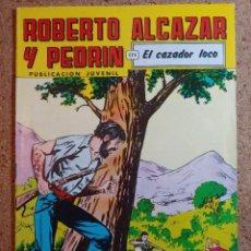 Giornalini: COMIC DE ROBERTO ALCAZAR Y PEDRIN EN EL CAZADOR LOCO Nº 224. Lote 237714010