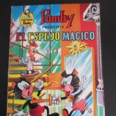 Tebeos: PUMBY (1967, VALENCIANA) -LIBROS ILUSTRADOS- 25 · 1970 · EL ESPEJO MÁGICO. Lote 241339040