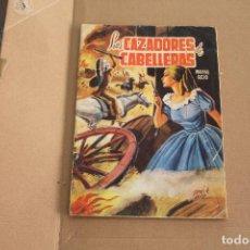 Tebeos: LOS CAZADORES DE CABELLERAS, AÑO 1976, EDITORIAL VALENCIANA. Lote 241429150