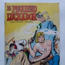 Tebeos: EL PEQUEÑO LUCHADOR Nº 57 LA TRAICION DEL CACIQUE EDI. VALENCIANA. Lote 243660815