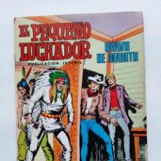 Tebeos: EL PEQUEÑO LUCHADOR Nº 66 BRAVO DE MANITU EDI. VALENCIANA. Lote 243662580