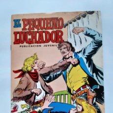 Tebeos: EL PEQUEÑO LUCHADOR Nº 79 LA DERROTA DE OLLORBY EDI. VALENCIANA. Lote 243663540