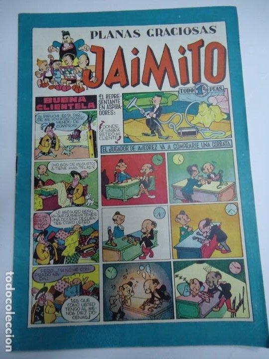 PLANAS GRACIOSAS JAIMITO BUENA CLIENTELA AÑOS 40 EDITA VALENCIANA EJEMPLAR ORIGINAL BIEN CONSERVADO (Tebeos y Comics - Valenciana - Jaimito)