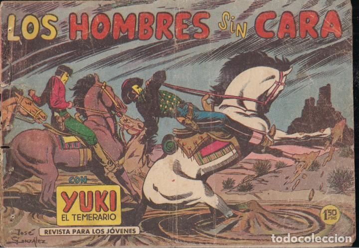 YUKI EL TEMERARIO Nº 15: LOS HOMBRES SIN CARA (Tebeos y Comics - Valenciana - Otros)