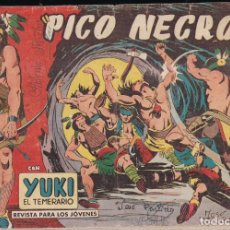 Tebeos: YUKI EL TEMERARIO Nº 37: PICO NEGRO. Lote 245061790
