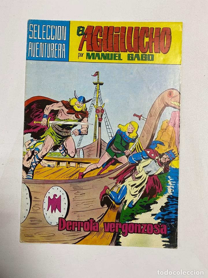 EL AGUILUCHO. POR MANUEL GAGO.Nº 3 - DERROTA VERGONZOSA. SELECCION AVENTURERA. EDITORA VALENCIANA (Tebeos y Comics - Valenciana - Selección Aventurera)