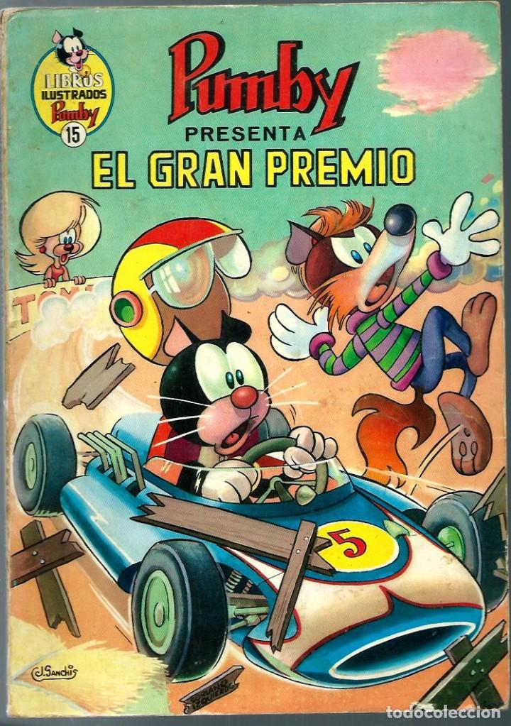 J. SANCHIS - LIBROS ILUSTRADOS PUMBY Nº 15 - EL GRAN PREMIO - VALENCIANA 1969 (Tebeos y Comics - Valenciana - Pumby)