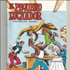 Giornalini: EL PEQUEÑO LUCHADOR EDICIÓN 1977 EDITORIAL VALENCIANA Nº 84. Lote 250296070