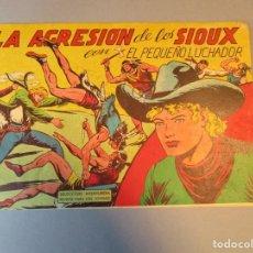 Tebeos: PEQUEÑO LUCHADOR, EL (1960, VALENCIANA) 77 · 12-IV-1962 · LA AGRESIÓN DE LOS SIOUX. Lote 251764645