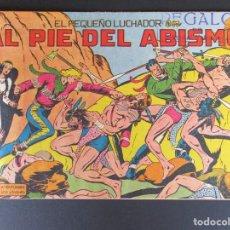 Tebeos: PEQUEÑO LUCHADOR, EL (1960, VALENCIANA) 46 · 7-IX-1961 · AL PIE DEL ABISMO. Lote 252552085
