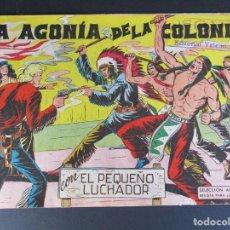Tebeos: PEQUEÑO LUCHADOR, EL (1960, VALENCIANA) 55 · 9-XI-1961 · LA AGONÍA DE LA COLONIA. Lote 252648750