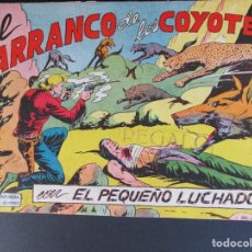 Tebeos: PEQUEÑO LUCHADOR, EL (1960, VALENCIANA) 59 · 7-XII-1961 · EL BARRANCO DE LOS COYOTES. Lote 252655190