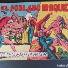 Tebeos: PEQUEÑO LUCHADOR, EL (1960, VALENCIANA) 62 · 28-XII-1961 · EN EL POBLADO IROQUÉS. Lote 252655990