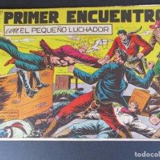 Tebeos: PEQUEÑO LUCHADOR, EL (1960, VALENCIANA) 67 · 1-II-1962 · EL PRIMER ENCUENTRO. Lote 252676940