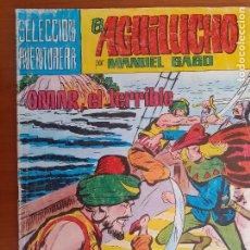 Tebeos: EL AGUILUCHO POR MANUEL GAGO Nº 20. OMAR, EL TERRIBLE. EDITA VALENCIANA 1981. Lote 253893235