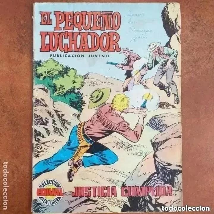 EL PEQUEÑO LUCHADOR- JUSTICIA CUMPLIDA NUM 10 (Tebeos y Comics - Valenciana - Pequeño Luchador)