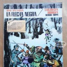 Tebeos: LA FLECHA NEGRA / LUCRECIA BORGIA - COLECCIÓN PILOTO - VALENCIANA. Lote 256013510