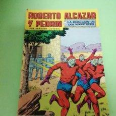 Tebeos: ROBERTO ALCÁZAR Y PEDRIN - LA REBELIÓN DE LOS MONSTRUOS. Lote 257427955