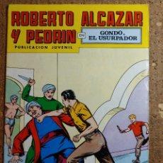 Tebeos: COMIC DE ROBERTO ALCAZAR Y PEDRIN EN GONDO EL USURPADOR Nº 167. Lote 260374420