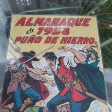Giornalini: ALMANAQUE PUÑO DE HIERRO 1958. Lote 261968275