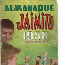 Tebeos: ALMANAQUE JAIMITO PARA 1958 ( SE ESTUDIAN OFERTAS). Lote 262050705