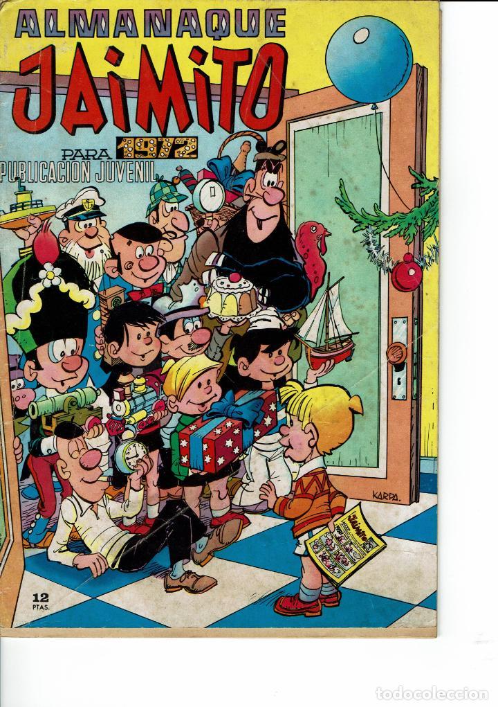 ALMANAQUE JAIMITO PARA 1972(SE ESTUDIAN OFERTAS) (Tebeos y Comics - Valenciana - Jaimito)