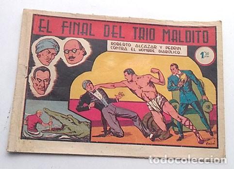 ROBERTO ALCAZAR Y PEDRIN, Nº 120, EL FINAL DEL TRIO MALDITO, DE LA SERIE EL HOMBRE DIABOLICO (Tebeos y Comics - Valenciana - Roberto Alcázar y Pedrín)