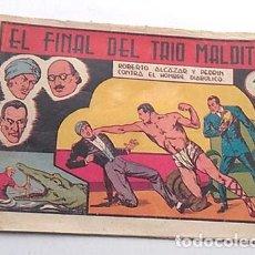 Tebeos: ROBERTO ALCAZAR Y PEDRIN, Nº 120, EL FINAL DEL TRIO MALDITO, DE LA SERIE EL HOMBRE DIABOLICO. Lote 262068075